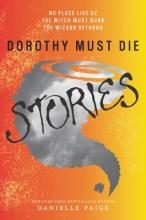 Danielle Paige Dorothy Must Die Stories
