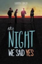 Gibaldi, Lauren The Night We Said Yes