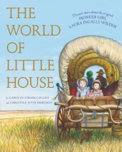 Collins, Carolyn Strom The World of Little House