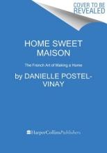 Postel-Vinay, Danielle Home Sweet Maison