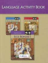 Ecce Romani 2009 Language Activity Book Level 1/1a/1b