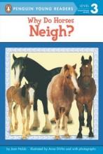 Holub, Joan Why Do Horses Neigh?