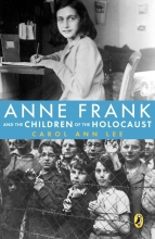 Lee, Carol Ann Anne Frank and the Children of the Holocaust