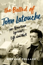 Pollack, Howard Ballad of John Latouche