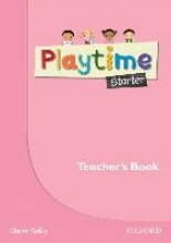 Selby, Claire Playtime Starter. Teacher`s Book