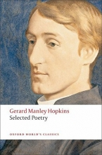 Gerard Manley Hopkins,   Catherine Phillips Selected Poetry