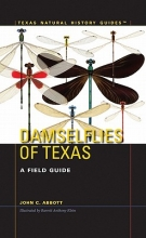 Abbott, John C. Damselflies of Texas