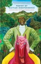Kadish, Doris Y. Poetry of Haitian Independence