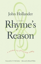 Hollander, John Rhyme`s Reason - A Guide to English Verse 4e