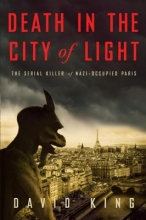 King, David Death in the City of Light