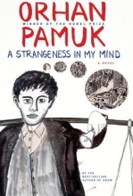 Pamuk, Orhan A Strangeness in My Mind