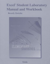 Beverly Dretzke Excel Student Laboratory Manual and Workbook for the Triola Statistics Series