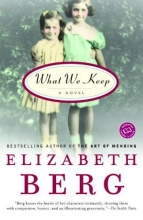 Berg, Elizabeth What We Keep