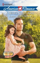 Altom, Laura A Seal`s Secret Baby