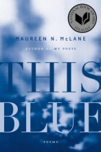 McLane, Maureen N. This Blue
