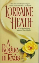 Heath, Lorraine A Rogue in Texas