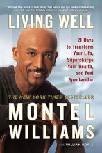 Montel Williams,   William Doyle Living Well