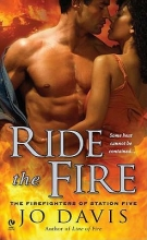 Davis, Jo Ride the Fire
