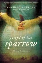 Brown, Amy Belding Flight of the Sparrow