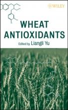 Liangli L. Yu Wheat Antioxidants