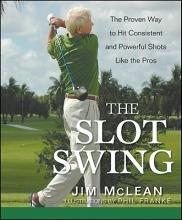 McLean, Jim The Slot Swing