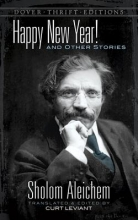 Aleichem, Sholem Happy New Year! and Other Stories