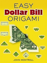 John Montroll Easy Dollar Bill Origami Easy Dollar Bill Origami