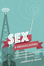 Milam, Lorenzo W. Sex and Broadcasting