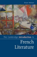Nelson, Brian Cambridge Introduction to French Literature
