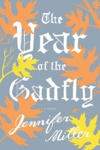 Miller, Jennifer The Year of the Gadfly