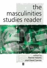 Adams, Rachel The Masculinity Studies Reader
