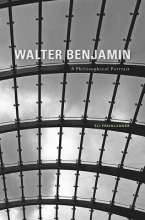 Friedlander, Eli Walter Benjamin - A Philosophical Portrait