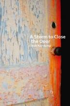 Rathkamp, Josh A Storm to Close the Door