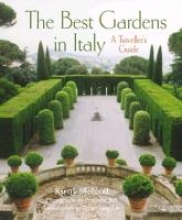 McLeod, Kirsty The Best Gardens in Italy