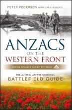 Pedersen, Peter ANZACS on the Western Front