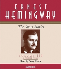 Hemingway, Ernest The Short Stories 3. 5 CDs