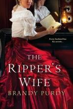 Purdy, Brandy The Ripper`s Wife
