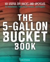 Peterson, Chris 5-Gallon Bucket Book
