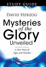 Herzog, David Mysteries of the Glory Unveiled
