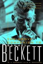 Ackerley, Chris,   Gontarski, S. E. The Grove Companion to Samuel Beckett