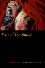Roripaugh, Lee Ann Year of the Snake