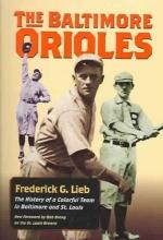 Lieb, Frederick G. The Baltimore Orioles
