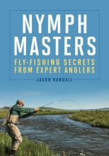 Jason Randall Nymph Masters