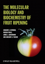 Graham Seymour,   Gregory A. Tucker,   Mervin Poole,   James Giovannoni The Molecular Biology and Biochemistry of Fruit Ripening