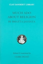 Jayanta, Bhatta Much ADO about Religion