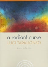 Tapahonso, Luci A Radiant Curve