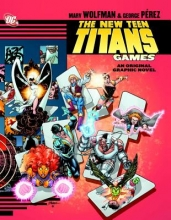 Wolfman, Marv The New Teen Titans Games