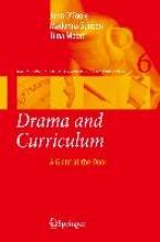 John O`Toole,   Madonna Stinson,   Tiina Moore Drama and Curriculum