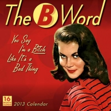 Ephemera The B Word Calendar