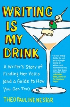 Nestor, Theo Pauline Writing Is My Drink